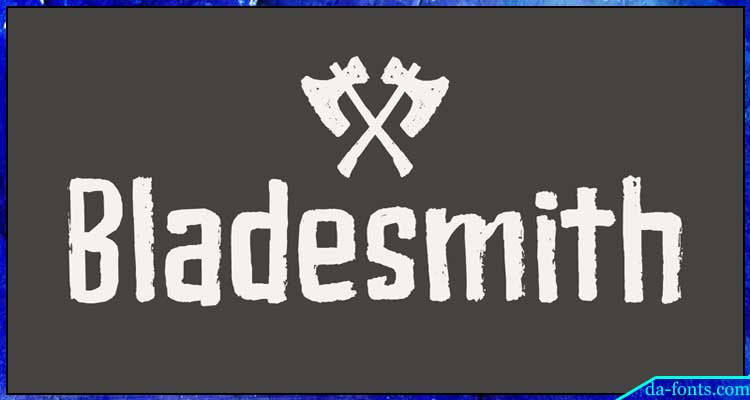 Bladesmith Font Free Download