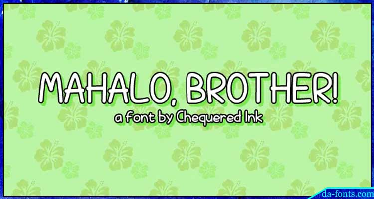 Mahalo Brother Font Free Download